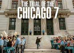 'The Trial of the Chicago 7' is a frustrating and uncomfortable masterpiece